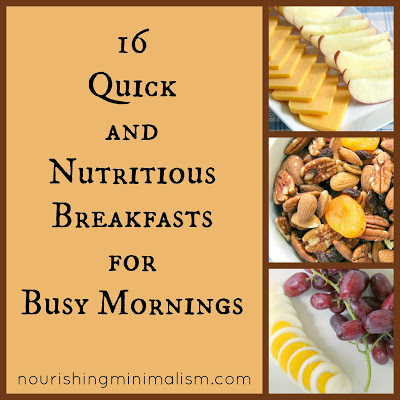16 Quick and Nutritious Breakfasts for Busy Mornings