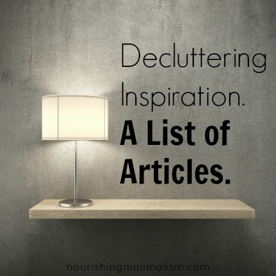 Decluttering Inspiration. A List of Articles.