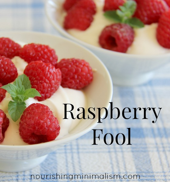 Raspberry Fool - A Deliciously Simple Real Food Dessert