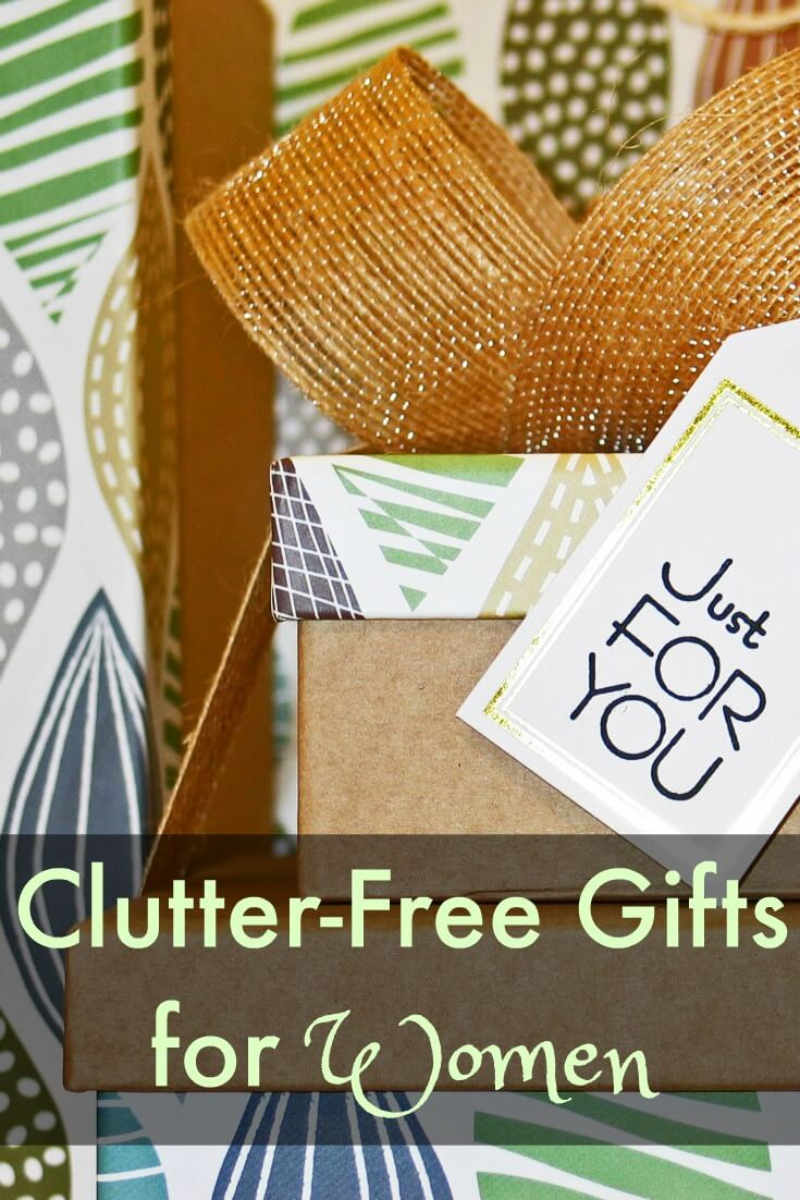 18 Clutter Free Gifts for Women