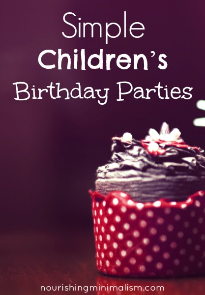 How to Keep Birthday Parties Simple and Special