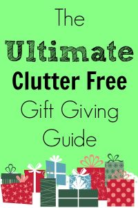 The Ultimate Clutter Free Gift Giving Guide
