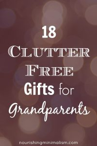 18 Clutter Free Gifts for Grandparents