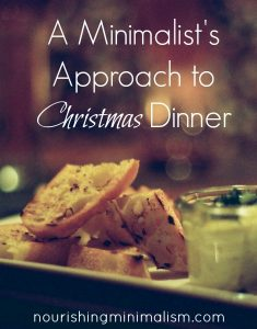 A Minimalist's Approach to Christmas Dinner