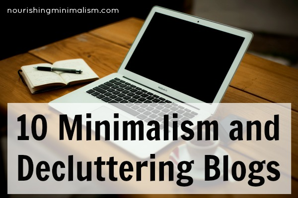 10 Minimalism and Decluttering Blogs