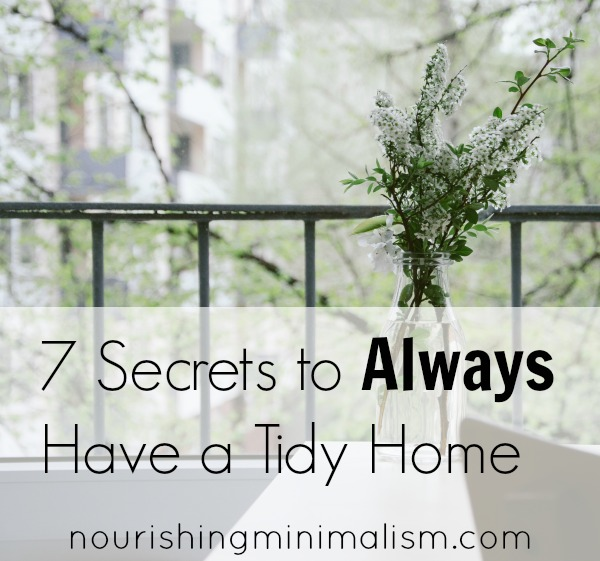 7 Secrets to Always Have a Tidy Home