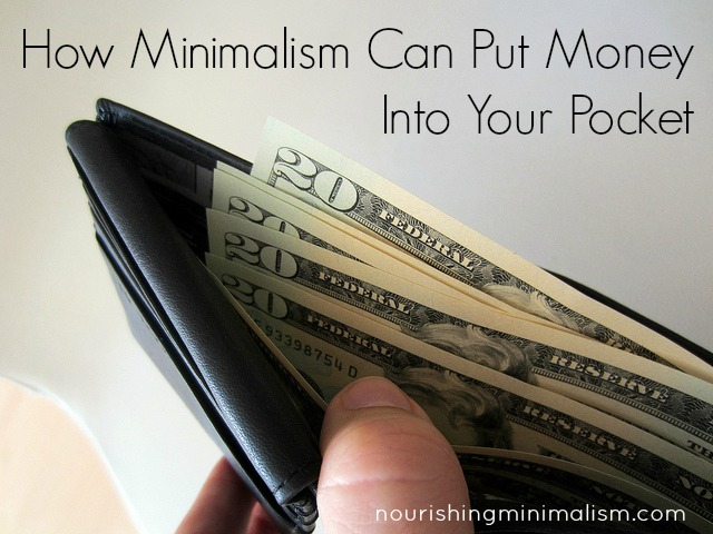 How Minimalism Can Put Money Into Your Pocket