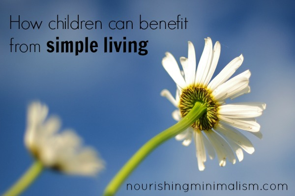 How Children Can Benefit From Simple Living
