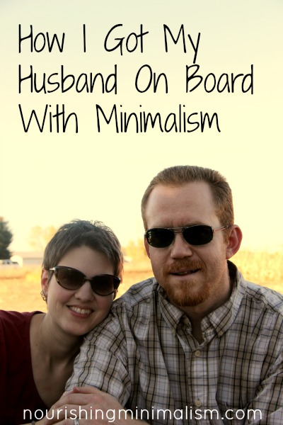 How I got my husband on board with minimalism
