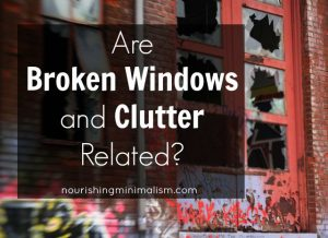 Are Broken Windows and Clutter Related?
