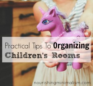 Practical Tips To Organizing Children's Rooms