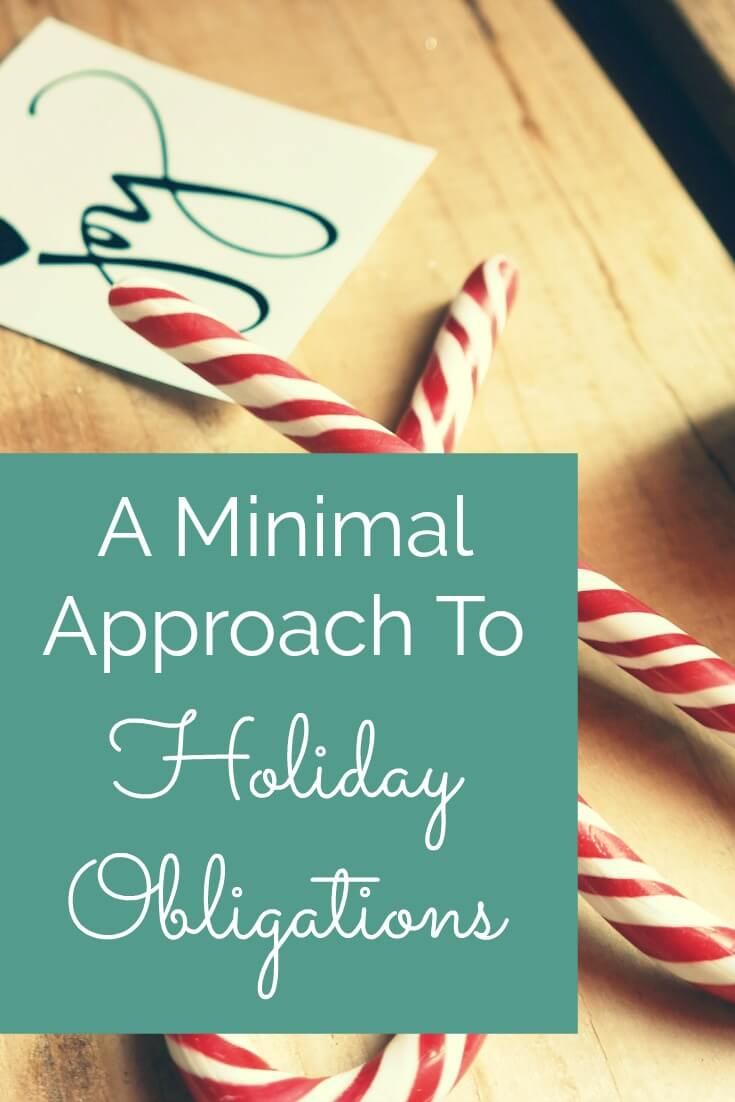 A Minimal Approach To Holiday Obligations