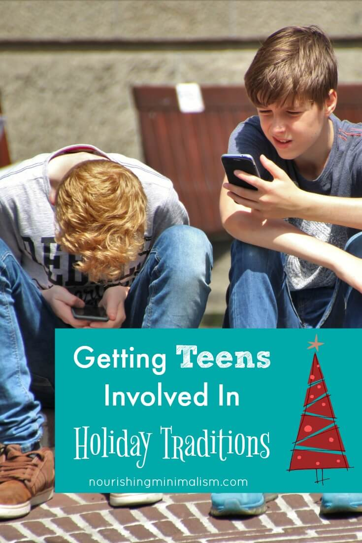 Getting Teens Involved In Holiday Traditions