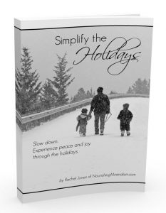 The more you can simplify, the greater the opportunity you have to enjoy the holidays. Are you ready to make this happen?
