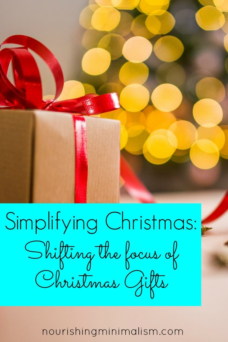 Simplifying Christmas: Shifting the focus of Christmas Gifts