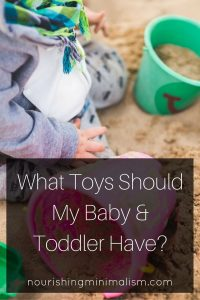 What Toys Should My Baby & Toddler Have?