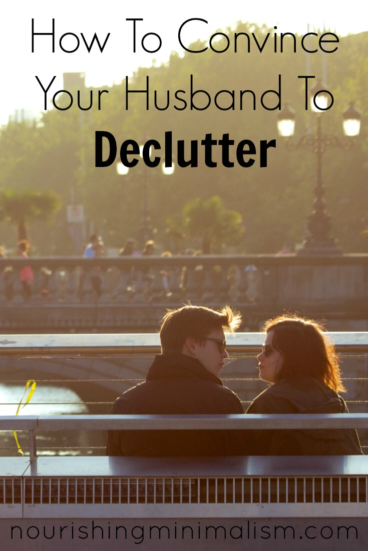 How To Convince Your Husband To Declutter 2