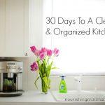 30 Days To A Clean & Organized Kitchen