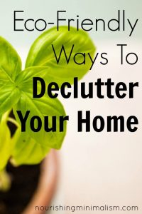 Eco-Friendly Ways To Declutter Your Home