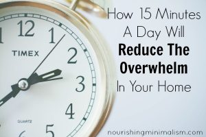 Take 15 Minutes To Cut The Overwhelm