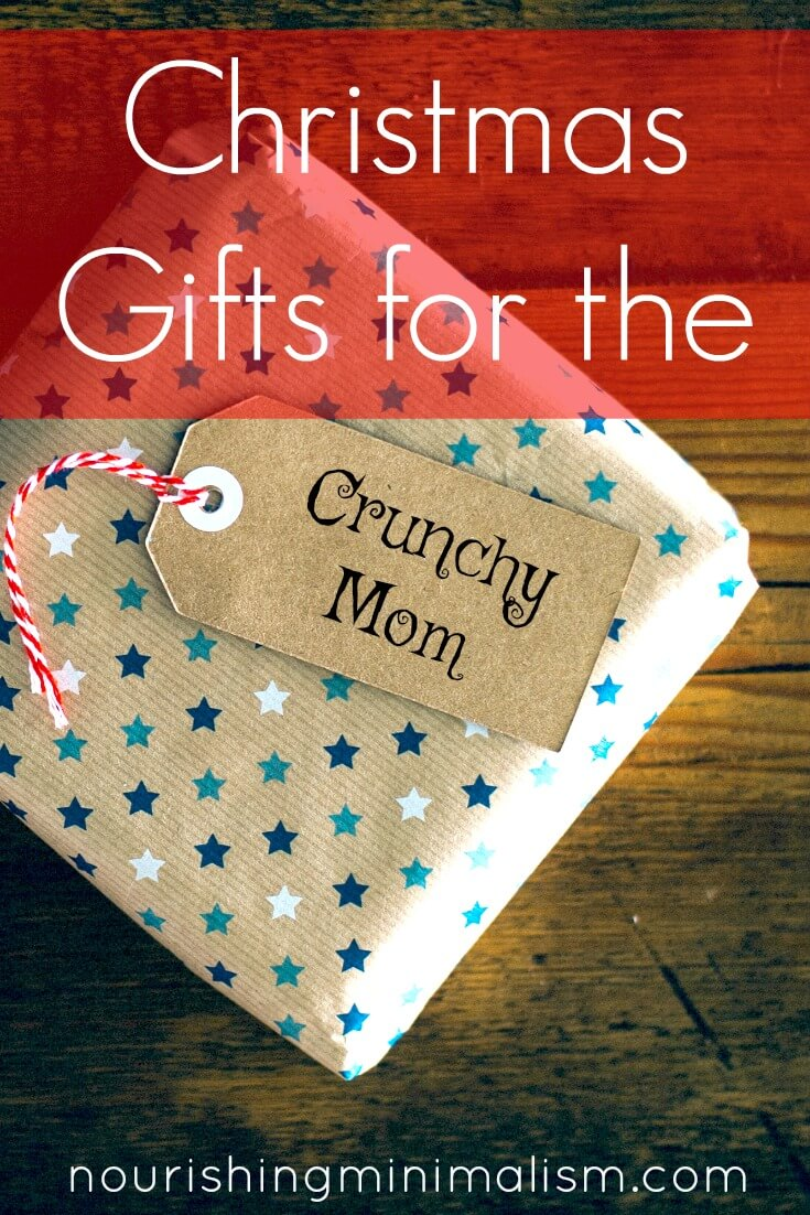 Christmas Gifts for the Crunchy Mom in your life