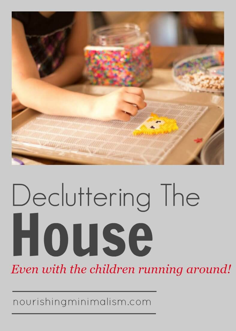 If you are struggling to get any decluttering done with children at your feet, either needing your assistance, or by undoing what you just completed, you basically have 2 options. Click here to read about them!