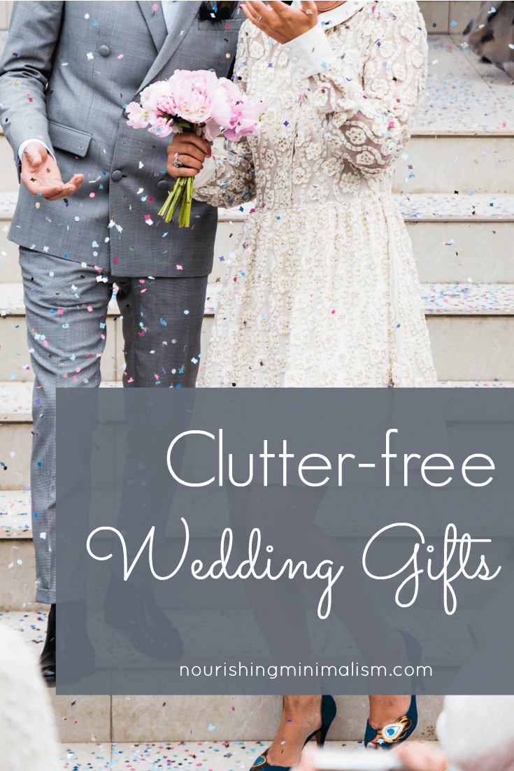 Clutter-free Wedding Gifts 1