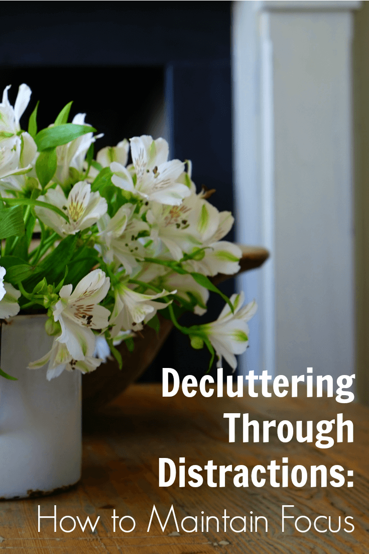 Decluttering Through Distractions How to Maintain Focus