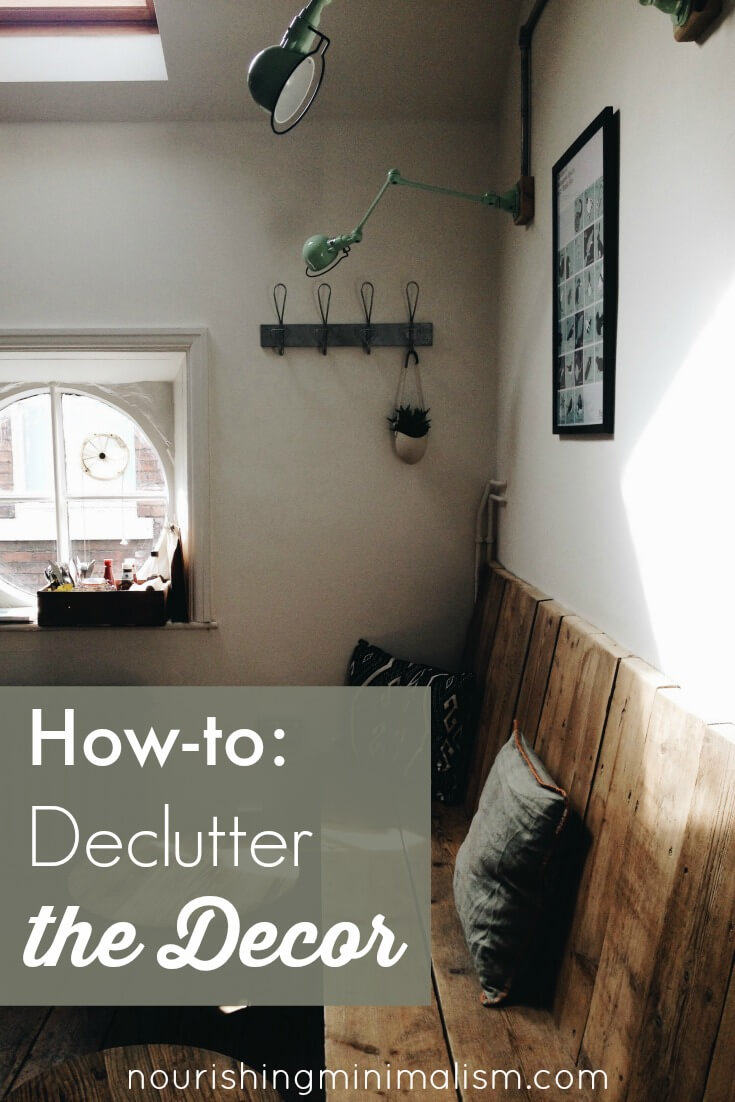 How-to Declutter the Decor