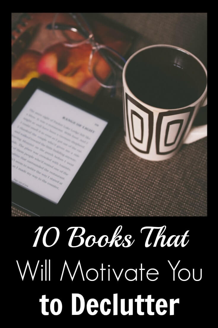 10 Books That Will Motivate You to Declutter