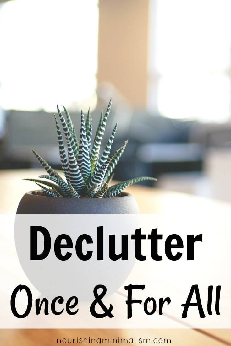Declutter Once and For All