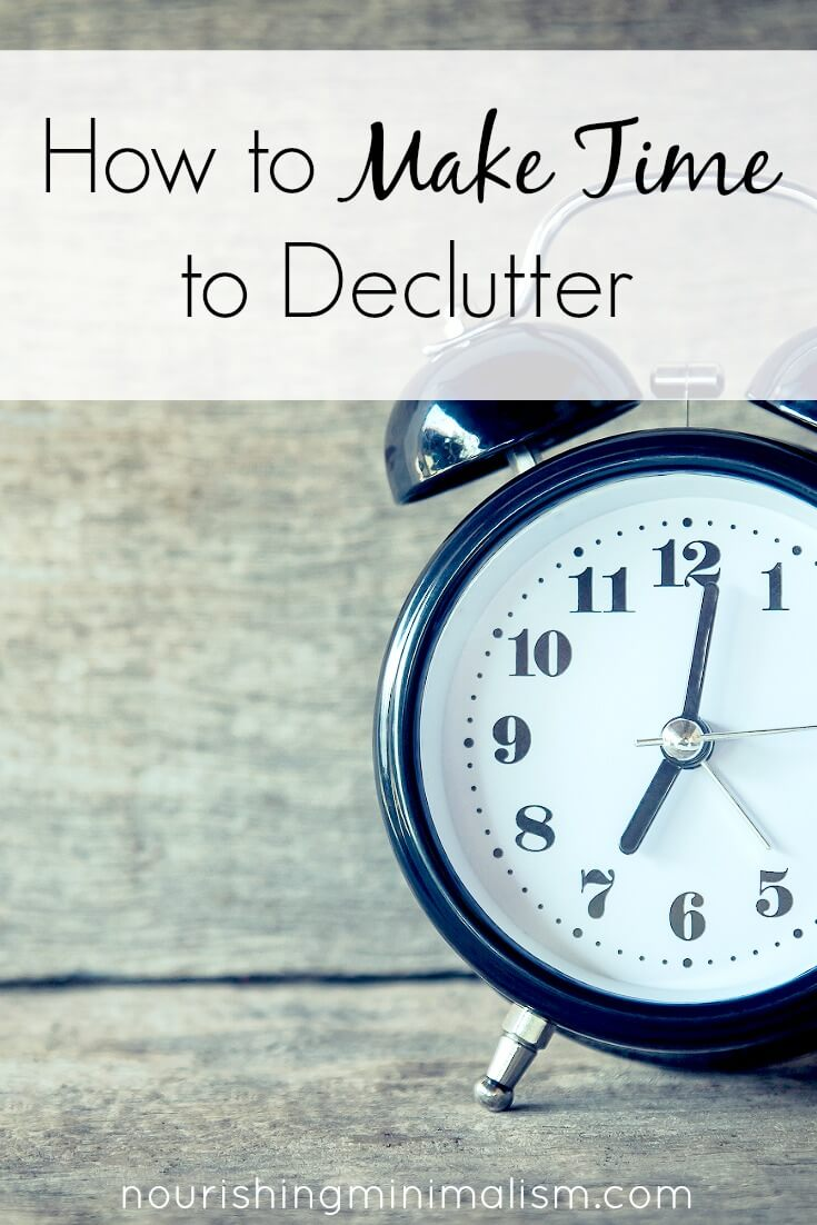 How to Make Time to Declutter