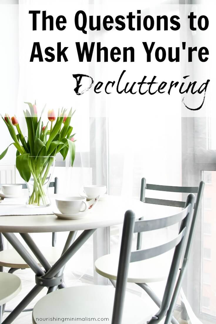 The Questions to Ask When You're Decluttering