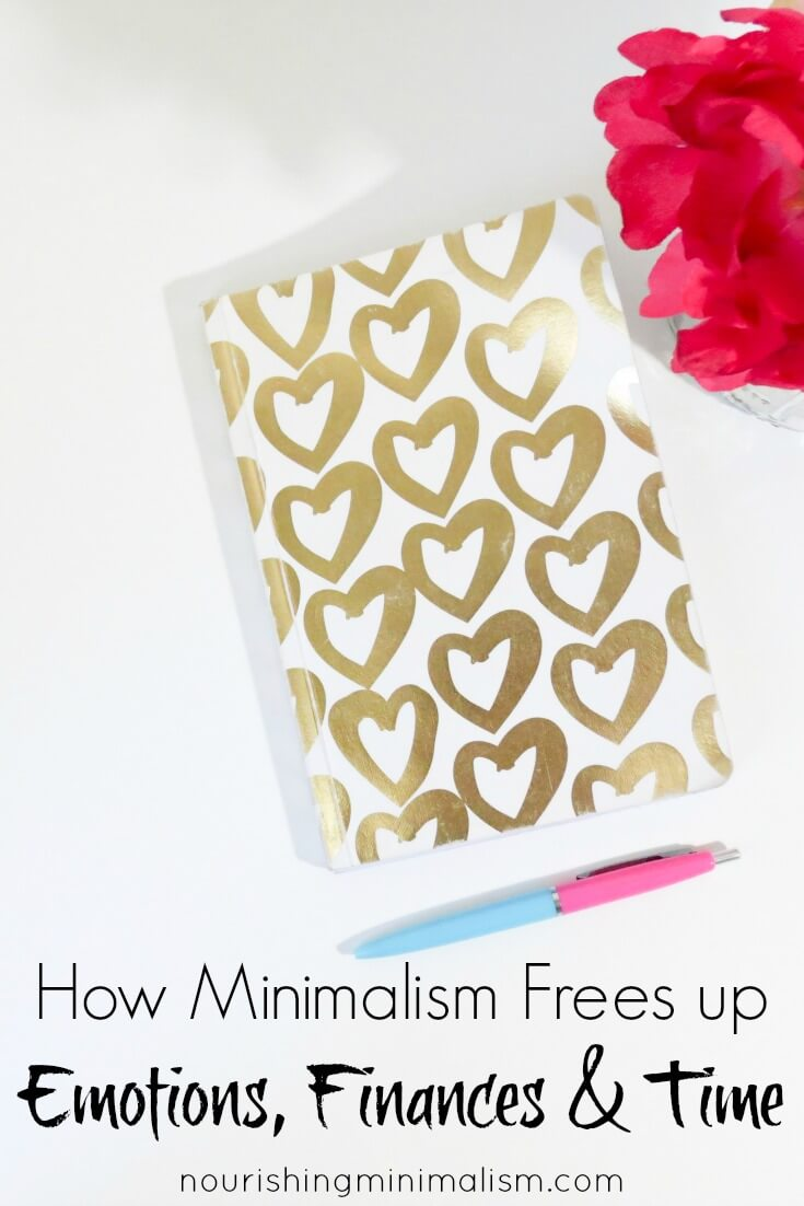 How Minimalism Frees up Emotions, Finances & Time