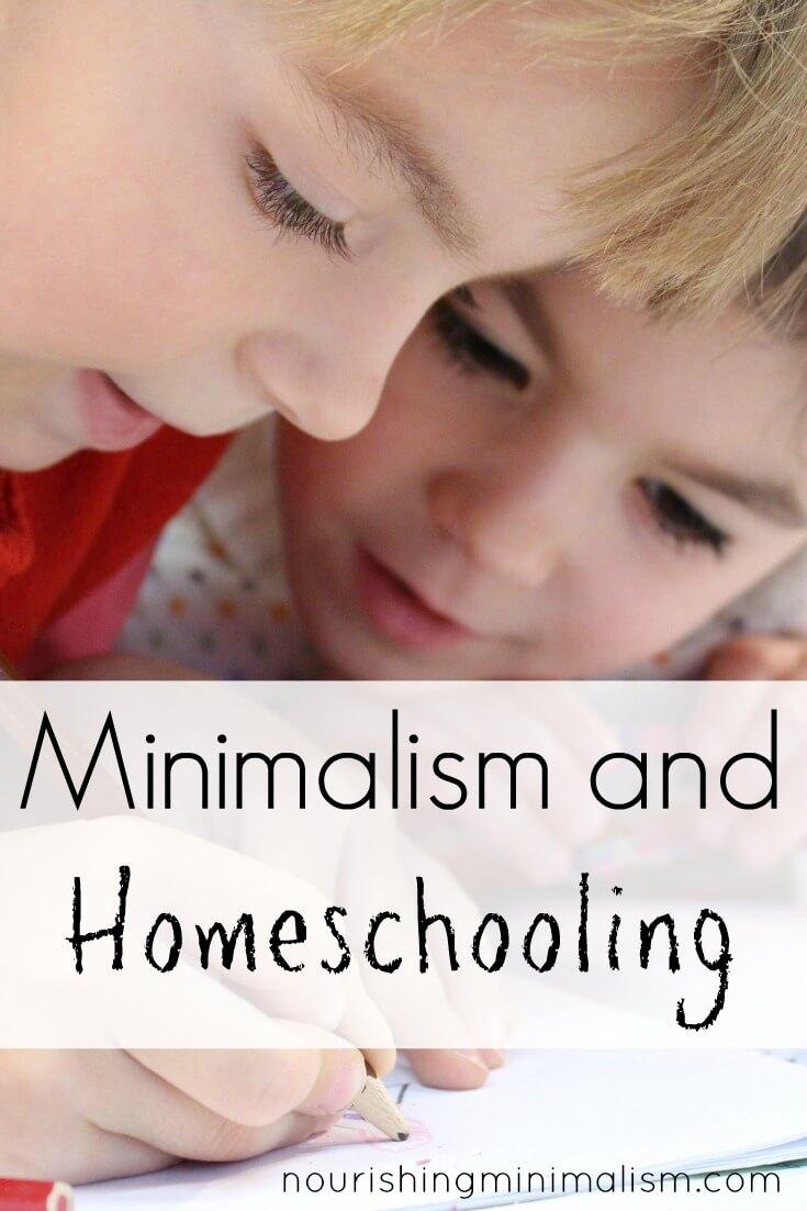 Minimalism and Homeschooling