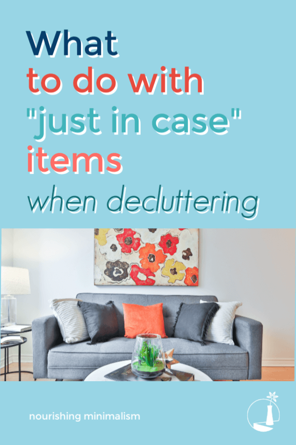 "How many times have you said those exact words as you declutter your home? ""I should keep this just in case…"" But is it really saving you time, money and energy?"