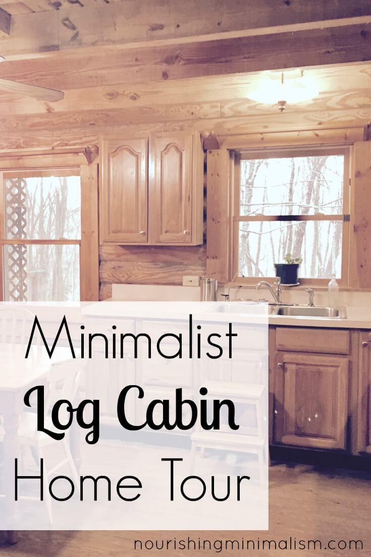 Minimalist log cabin home tour elizabeth nourishing for Minimalist home tour