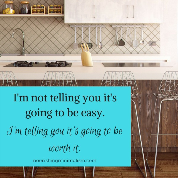 I'm not telling you it's going to be easy, I'm telling you it's going to be worth it.