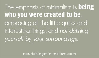 The emphasis of minimalism