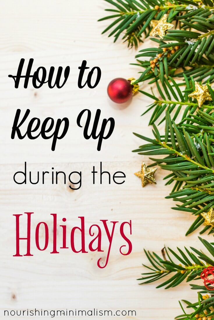 How to Keep Up During the Holidays