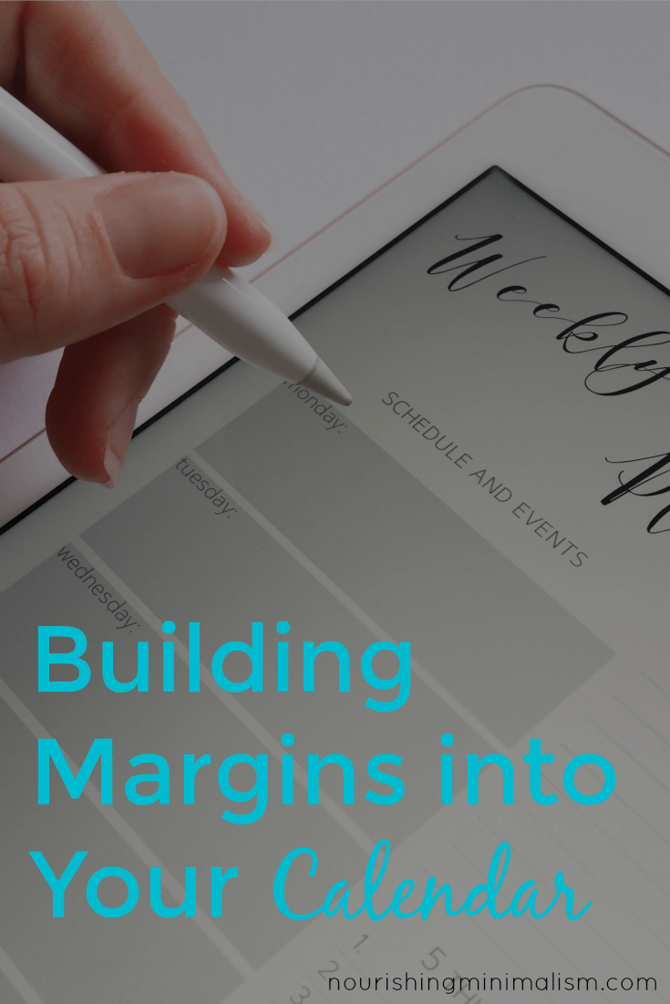 Building Margins into Your Calendar
