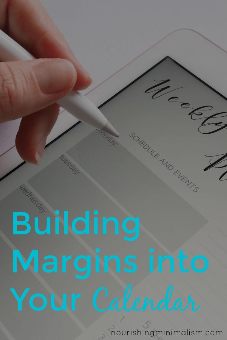 Building Margins into Your Calendar