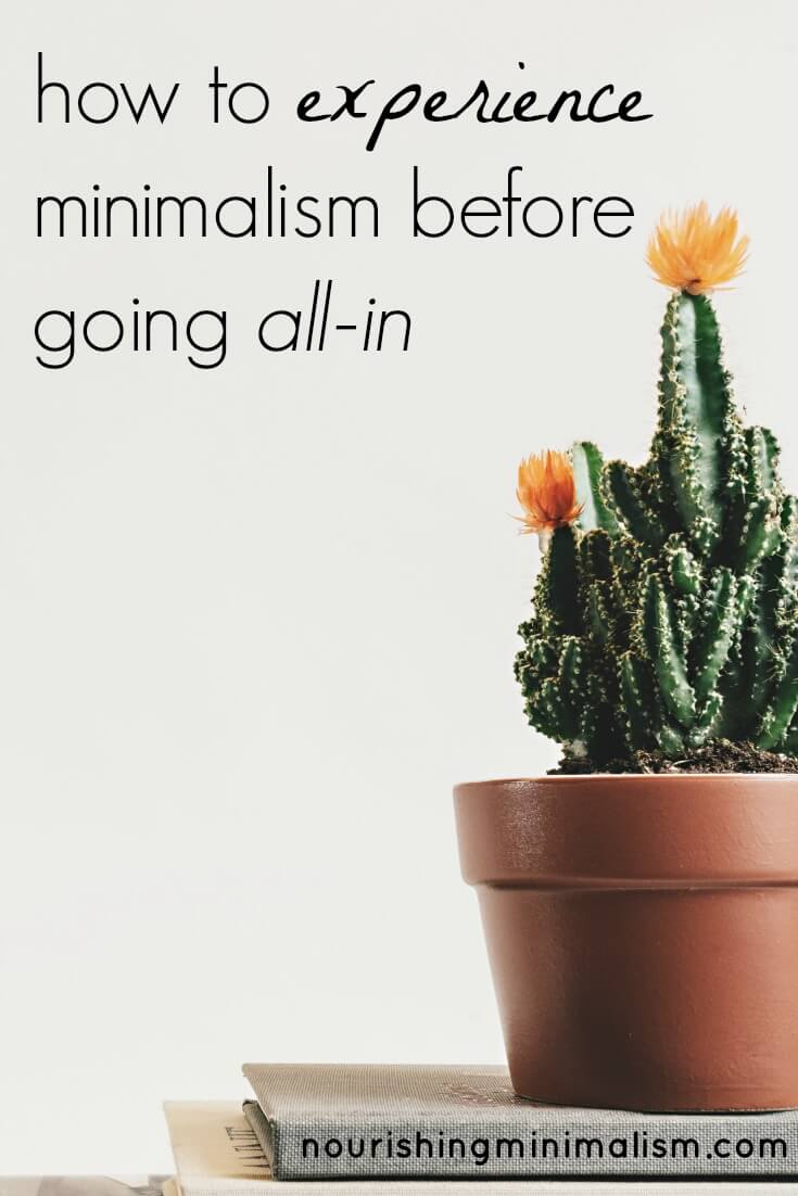 How to Experience Minimalism Before Going All-In