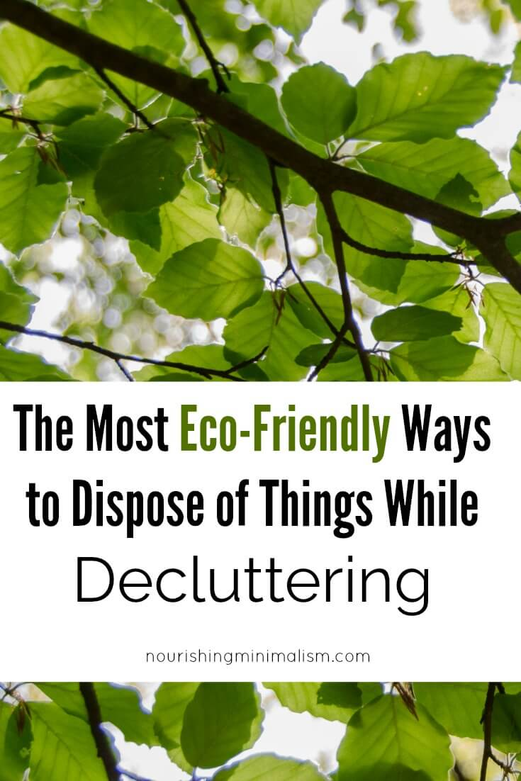 The Most Eco-Friendly Ways to Dispose of Things While Decluttering 1 (1)