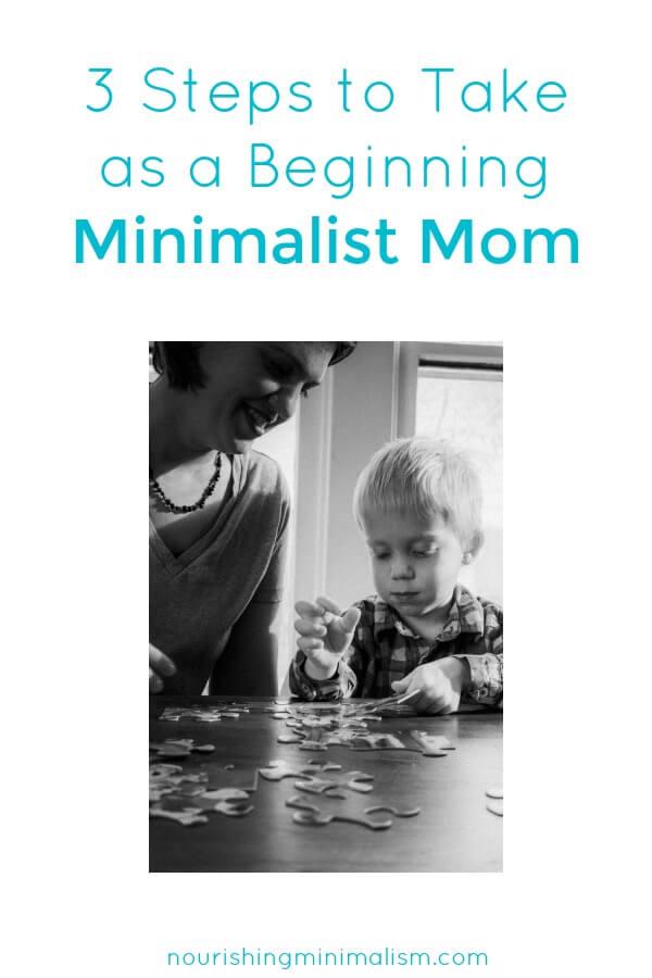 3 Steps to Take as a Beginning Minimalist Mom