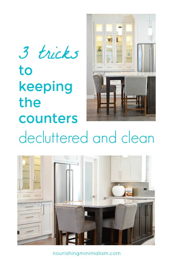 3 Tricks to Keeping the Counters Decluttered and Clean