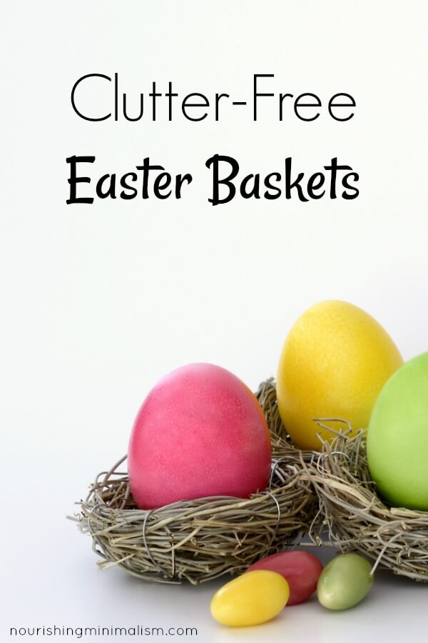 Clutter-Free Easter Baskets (1)