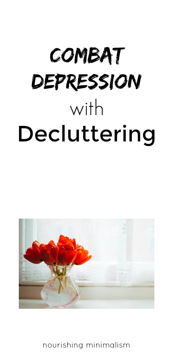 Combat Depression with Decluttering