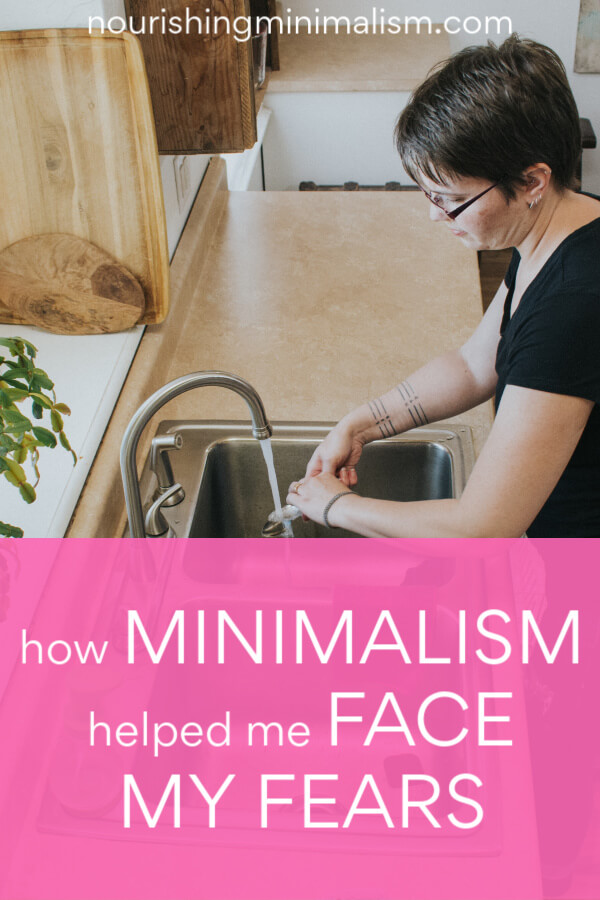 Minimalism Can Help You Conquer Your Fears. Many times we keep things not because we want to, we keep it because we're afraid to not have it. But that is a fear-based decision. #minimalism #declutter #faceyourfears
