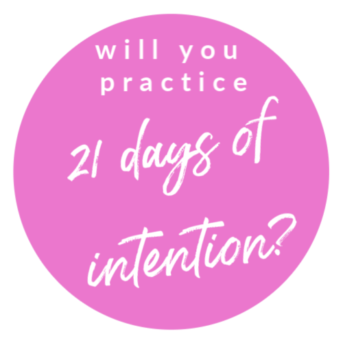 21 days of intention (2)